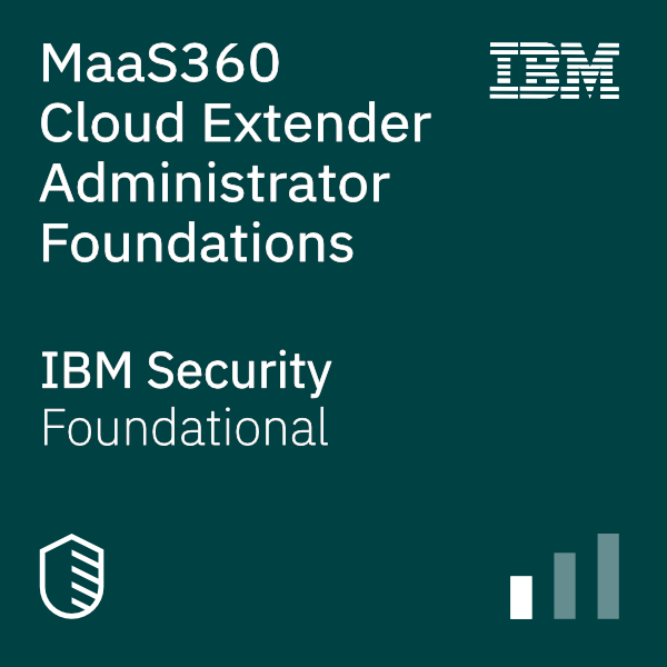 MaaS360 Cloud Extender Administrator Foundations badge